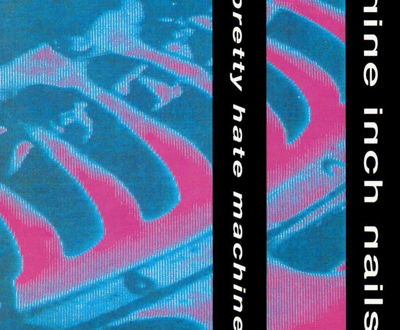Nine Inch Nails – Down In It & Pretty Hate Machine (1989)