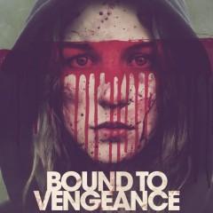 Bound to Vengeance|Reversal