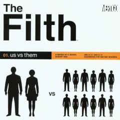 The Filth #1 – Us vs. Them