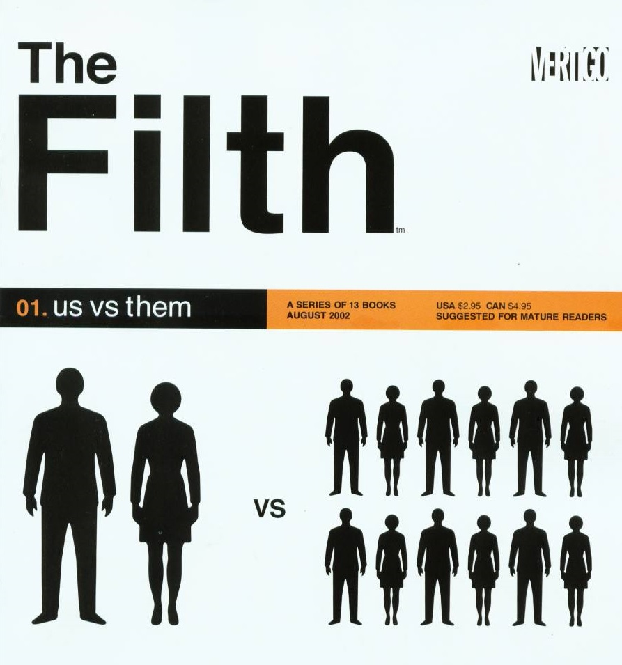 The Filth #1 – Us vs. Them