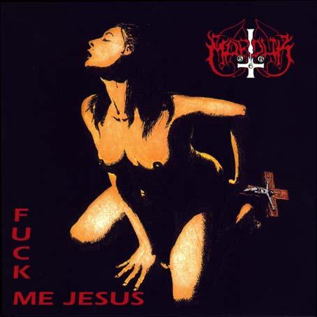 Marduk – F*ck Me Jesus (1991)