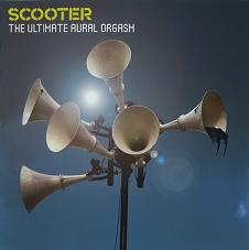 Scooter – The Ultimate Aural Orgasm (2007)